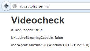 SVT har en test-sida där man kan ta reda på om ens webbläsare (t.ex. den inbyggda webbläsaren i en Smart-TV) klarar av att spela upp deras filmer: labs.svtplay.se/hls